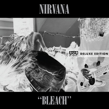 Nirvana - Bleach [Deluxe Edition] (2009)