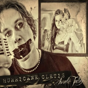 Hurricane Cletis - Awake Today (2009)