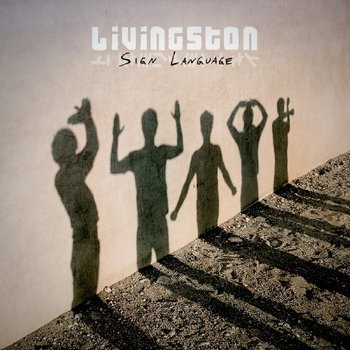 Livingston - Sign Language (2009)