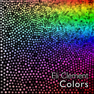 Eli Clement - Colors (2009)