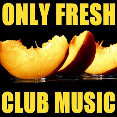 VA-Only Fresh Club Music (03.11.2009)
