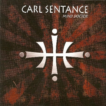 Carl Sentance - Mind Doctor (2009)
