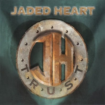 Jaded Heart - Trust (2004)