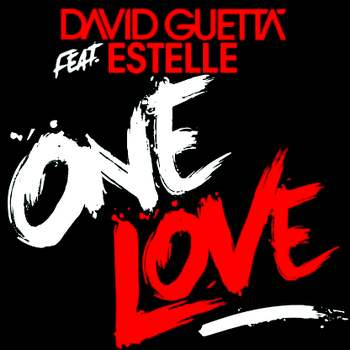 David Guetta Feat. Estelle - One Love (2009)