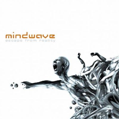Mindwave - Escape From Reality (2009)