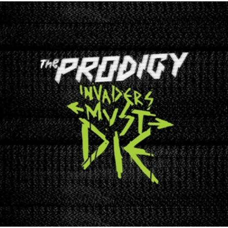 The Prodigy - Invaders Must