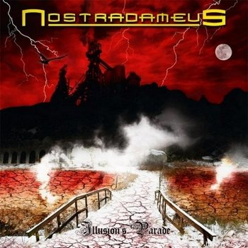 Nostradameus - Illusions Parade (2009)