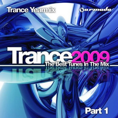 VA - Trance Yearmix 2009 The Best Tunes In The Mix (2009)