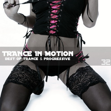 VA - Trance In Motion Vol.32 (2009)