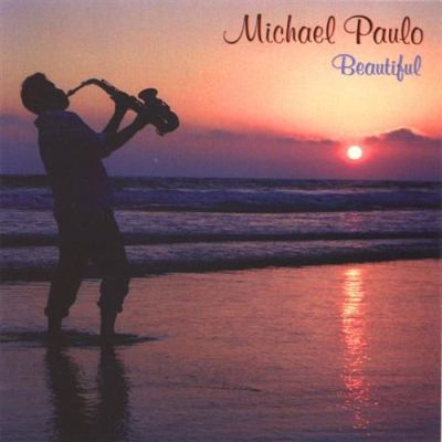 Michael Paulo - Beautiful (2004)
