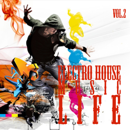 VA-Electro-House music LIFE vol.2 (2009)