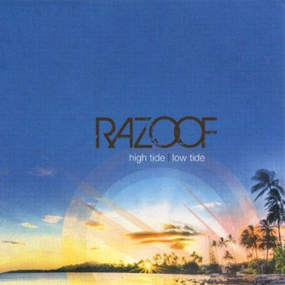 Razoof - High Tide Low Tide (2009)