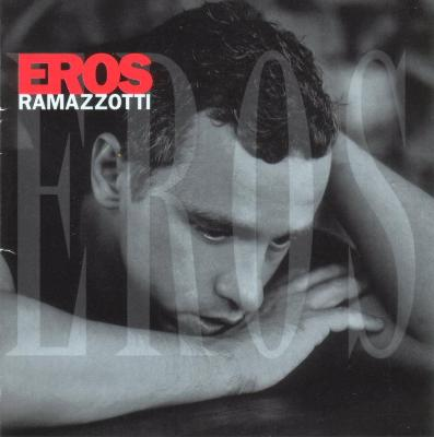 Eros Ramazzotti - Eros - Spanish Version