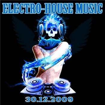 VA-The Best Electro-House Music (30.12.2009)