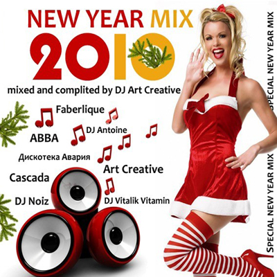 Happy New Year 2010 - Mixed and Complited by DJ Art Creative (Special New Year Mix)
