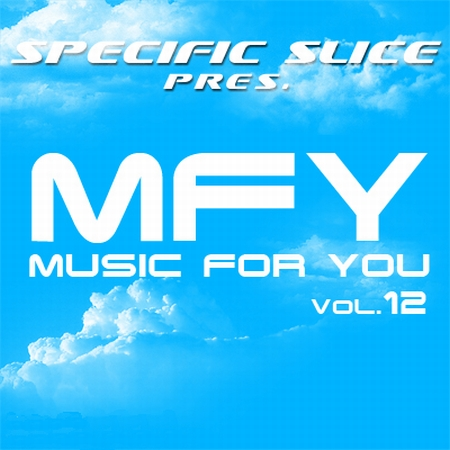 VA-Music For You Vol. 12  (Mixed by Specific Slice) (2009)