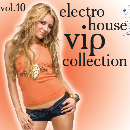 VA-Electro-House VIP Collection vol.10 (2009)
