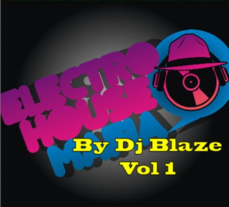 VA-Electro House Mafia Vol.1 (By Dj Blaze) (2010)