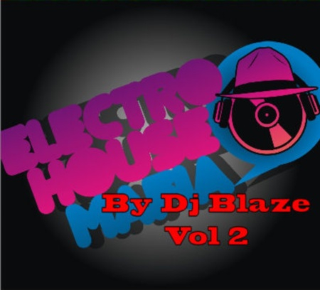 VA-Electro House Mafia Vol.2 (By Dj Blaze) (2010)