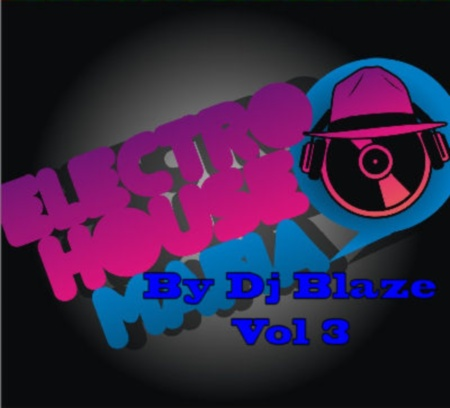 VA-Electro House Mafia Vol.3 (By Dj Blaze) (2010)