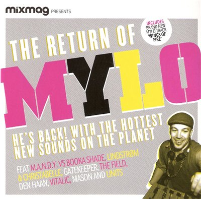 VA- Mixmag Present - The Return Of Mylo (2010)