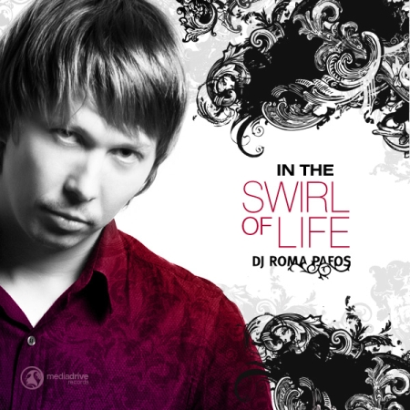 VA-In The Swirl Of Life (Mixed & �ompiled by Dj Roma Pafos) (2010)