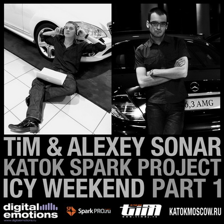 Dj TiM & Alexey Sonar - KATOK Spark project. Icy weekend part 1. (2010)