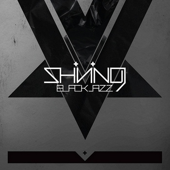 Shining - Blackjazz (2010)