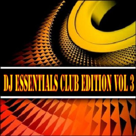 VA-Dj Essentials Club Edition vol.3 (2010)