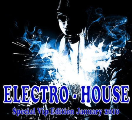 VA-Electro House Special Vip Edition January (2010)