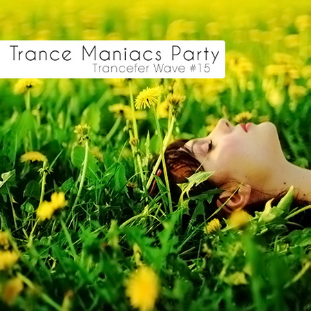 VA-Trance Maniacs Party: Trancefer Wave #15 (2010)