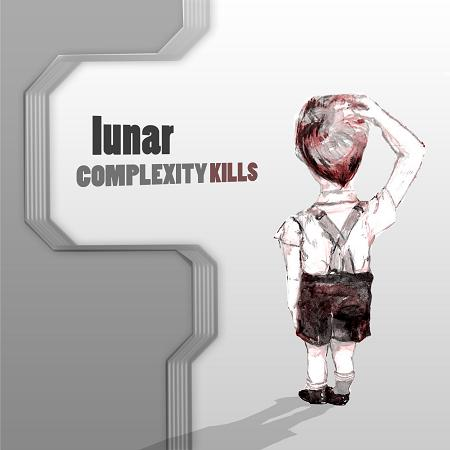 Lunar - Complexity Kills (2010)