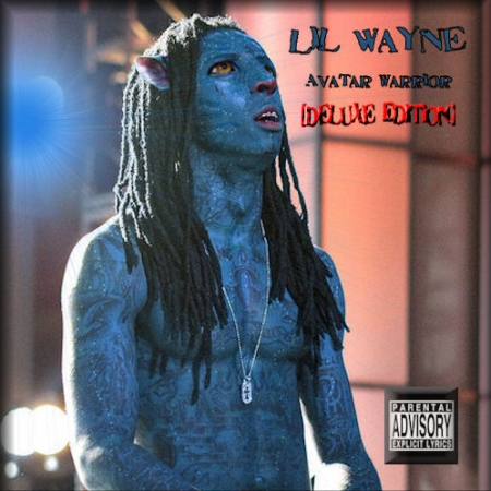Lil Wayne - Avatar Warrior (Deluxe Edition) (2010)