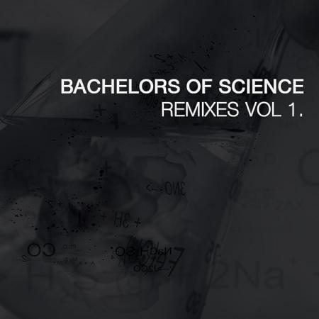 Bachelors of Science - Remixes Vol 1 (2010)