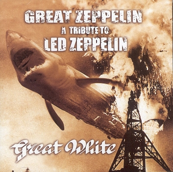 Great White-Great Zeppelin - A Tribute To Led Zeppelin (1998)