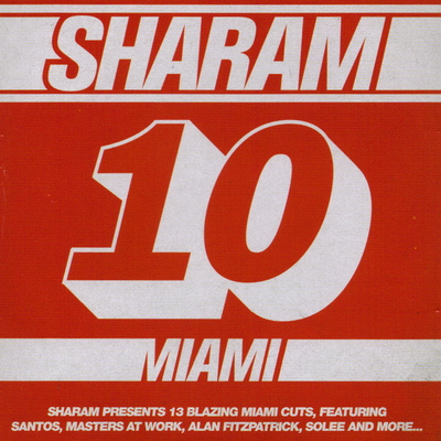 VA-DJmag Presents - 10 Miami - Mixed By Sharam (2010)