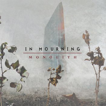 In Mourning - Monolith (2010)
