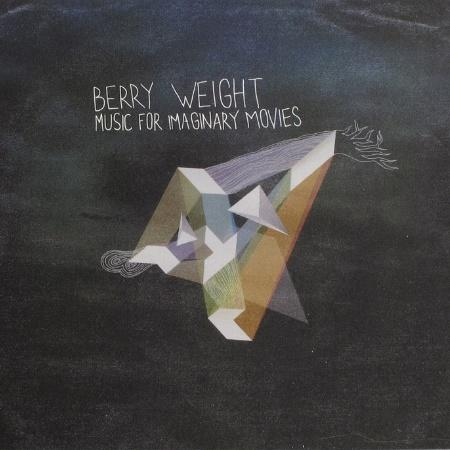 Berry Weight - Music For Imaginary Movies (2010)