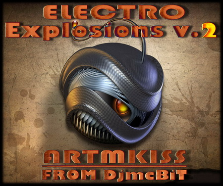 Electro Explosions from DjmcBiT vol.2 (11.03.10)