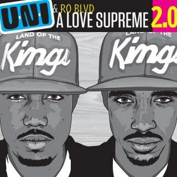 U-N-I and Ro Blvd � A Love Supreme 2.0 (2010)