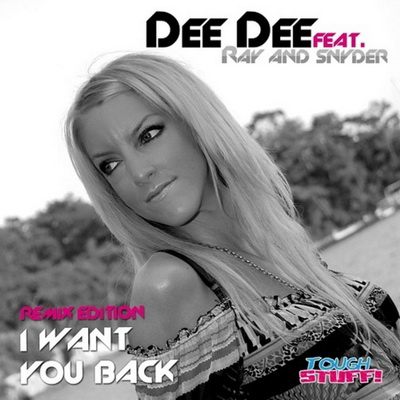 Dee Dee feat Ray & Snyder - I Want You Back (Remix Edition)