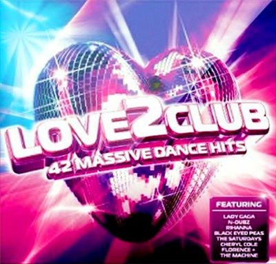 VA-Love 2 Club (42 Massive Dance Hits) (2010)