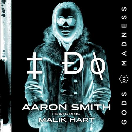 Aaron Smith Feat. Malik Hart - I Do (2010)
