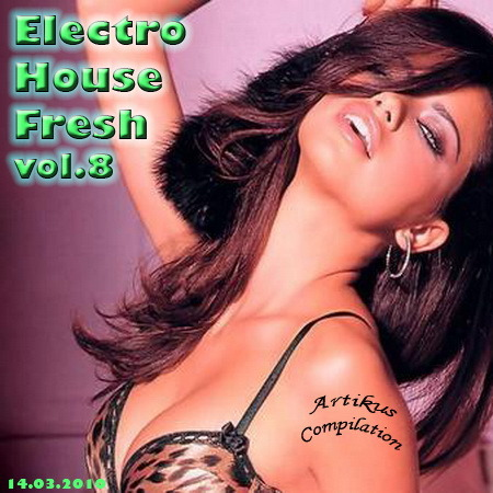 VA-Electro House Fresh vol.8 (2010)