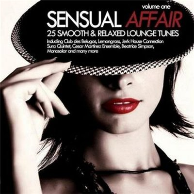 VA-Sensual Affair Vol.1 - 25 Smooth & Relaxed Lounge Tunes (2010)