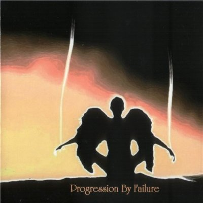 Progression by Failure - Progression by Failure (2009)