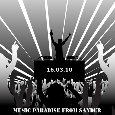 VA-Music paradise from Sander (16.03.10)