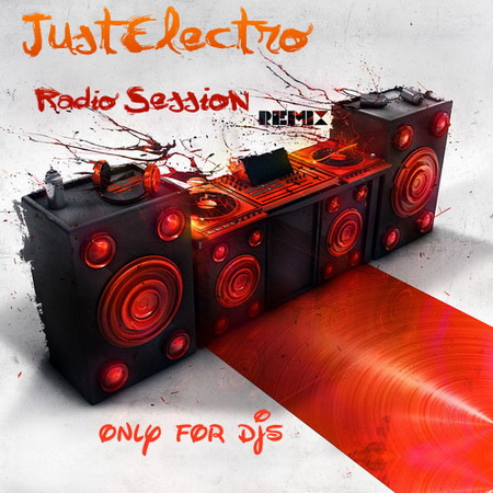 "VA-JustElectro - "" Radio Session - Mars 2010 "" (2010)"