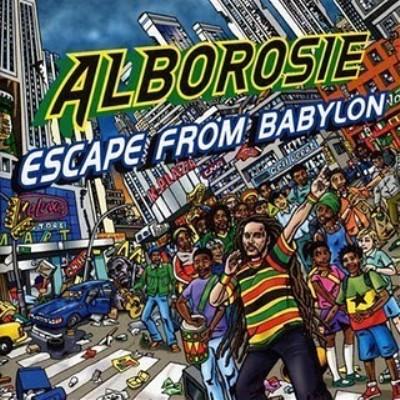 Alborosie - Escape From Babylon (2009)