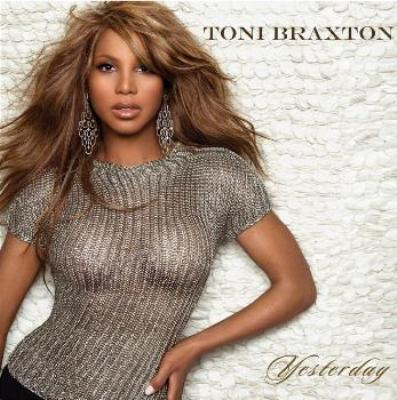 Toni Braxton - Yesterday (Promo CDS) (2010)